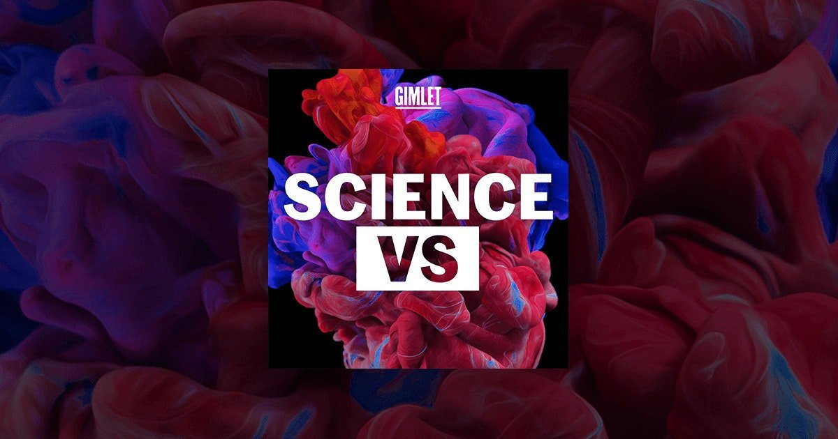 Explore Modern Science With This Podcast: Science Vs